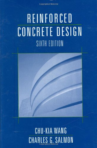 Reinforced Concrete Design, 6Th Edition