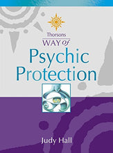 Load image into Gallery viewer, Psychic Protection (Thorsons Way Of)