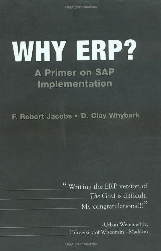 Why Erp?  A Primer On Sap Implementation