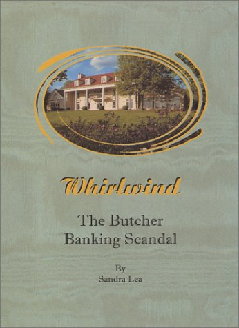 Whirlwind: The Butcher Banking Scandal