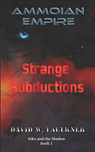 Ammoian Empire: Strange Subductions (Niko And The Shadow)