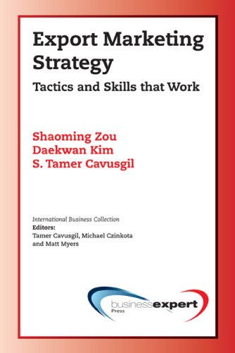 Export Marketing Strategy: Tactics And Skills That Work