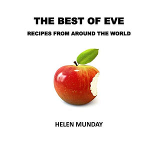The Best Of Eve: Recipes From Around The World