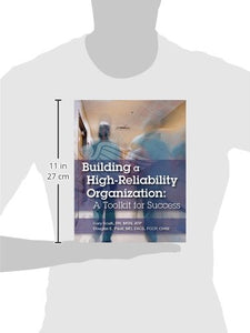 Building A High-Reliability Organization: A Toolkit For Success