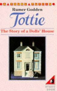 Tottie: The Story Of A Dolls' House