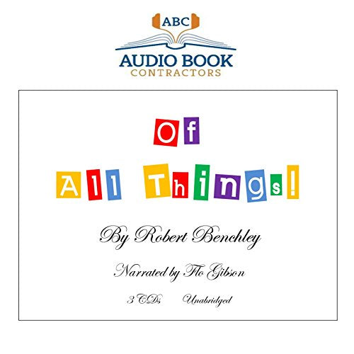 Of All Things! (Classic Books On Cd Collection) [Unabridged]