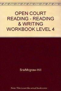 Reading And Writing Workbook, Grade 4  (Open Court Reading)