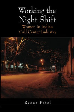 Working The Night Shift: Women In Indias Call Center Industry