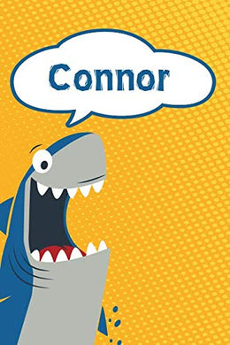 Connor: Personalized Shark Handwriting Practice Paper For Kids Notebook 120 Pages 6X9