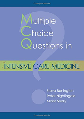 Multiple Choice Questions In Intensive Care Medicine