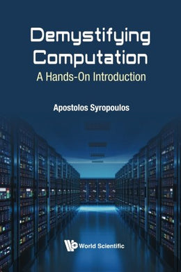 Demystifying Computation: A Hands-On Introduction