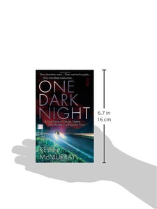 One Dark Night: A True Story Of Deceit, Desire, And Murder In A Peaceful Town (St. Martin'S True Crime Library)
