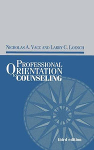 Professional Orientation To Counseling (Accelerated Development)