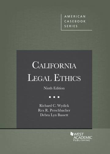 California Legal Ethics (American Casebook Series)
