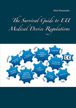 Load image into Gallery viewer, The Survival Guide To Eu Medical Device Regulations