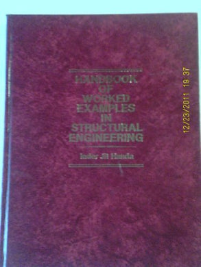 Handbook Of Worked Examples In Structural Engineering