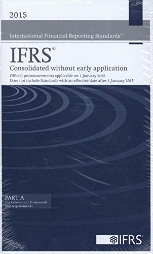 International Financial Reporting Standards Ifrs 2015 Consolidated Without Early Application