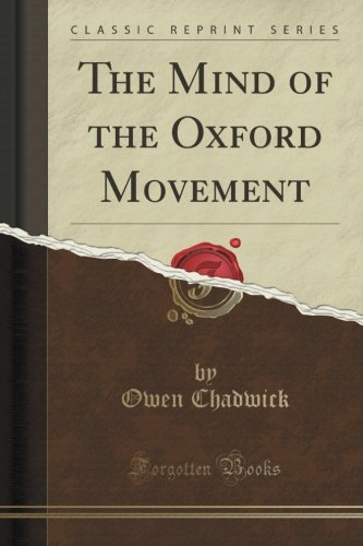 The Mind Of The Oxford Movement (Classic Reprint)