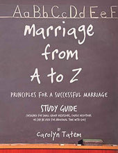 Load image into Gallery viewer, Marriage From A To Z: (Principles For A Successful Marriage) Study Guide