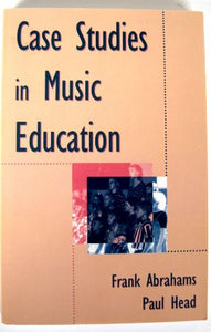 Case Studies In Music Education (Item 4722)