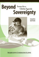 Load image into Gallery viewer, Beyond Sovereignty: Issues For A Global Agenda, 4Th Edition