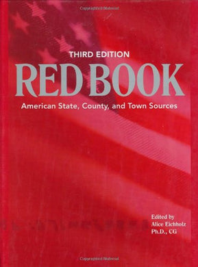 Red Book: American State, County & Town Sources, Third Edition