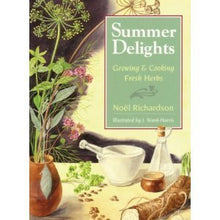 Load image into Gallery viewer, Summer Herbal Delights: Growing And Cooking With Fresh Herbs