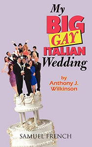 My Big Gay Italian Wedding