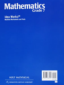 Holt Mcdougal Mathematics: I.D.E.A.Works! Modified Worksheets And Tests With Answers Grade  7