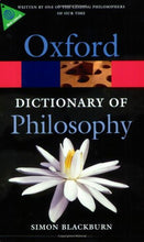 Load image into Gallery viewer, The Oxford Dictionary Of Philosophy (Oxford Quick Reference)