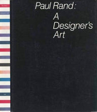 Load image into Gallery viewer, Paul Rand: A Designer`S Art