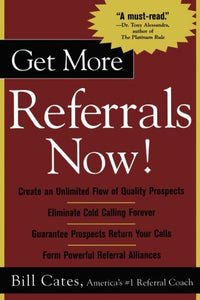Get More Referrals Now!