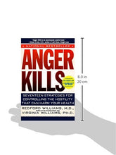 Load image into Gallery viewer, Anger Kills: Seventeen Strategies For Controlling The Hostility That Can Harm Your Health