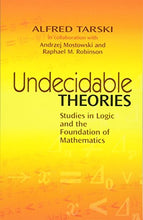 Load image into Gallery viewer, Undecidable Theories: Studies In Logic And The Foundation Of Mathematics (Dover Books On Mathematics)