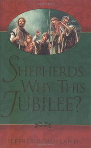 Shepherds Why This Jubilee