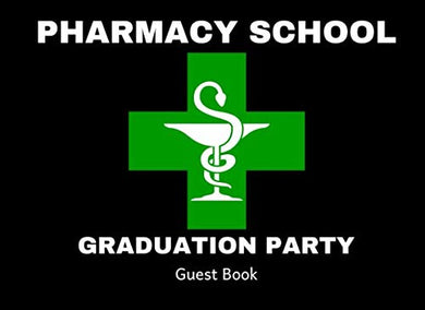 Pharmacy School Graduation Party Guest Book