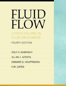 Fluid Flow: A First Course In Fluid Mechanics (4Th Edition)