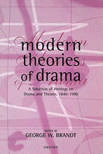 Load image into Gallery viewer, Modern Theories Of Drama: A Selection Of Writings On Drama And Theatre, 1850-1990