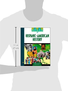 Atlas Of Hispanic-American History (Facts On File Library Of American History)