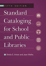 Load image into Gallery viewer, Standard Cataloging For School And Public Libraries, 5Th Edition