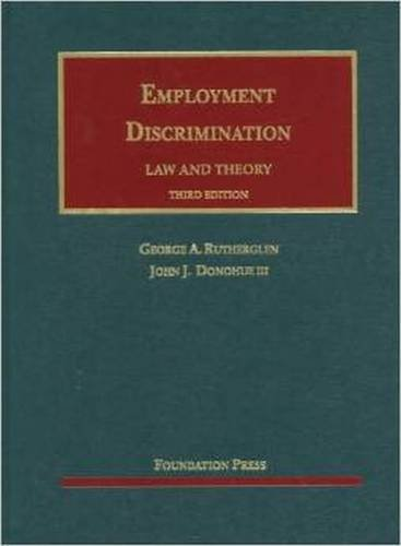 Employment Discrimination (University Casebook Series)