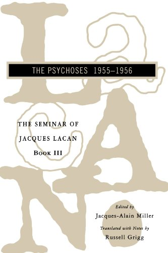 The Seminar Of Jacques Lacan: The Psychoses (Vol. Book Iii) (Seminar Of Jacques Lacan (Paperback)) (Bk. 3)