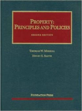 Property: Principles And Policies, 2D (University Casebook Series)