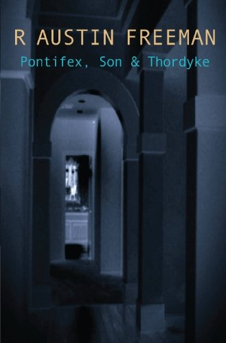 Pontifex, Son And Thorndyke (Dr. Thorndyke)