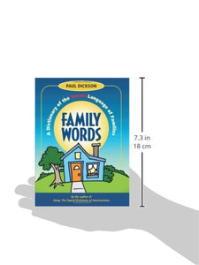 Family Words: A Dictionary Of The Secret Language Of Families (How America Speaks Series)