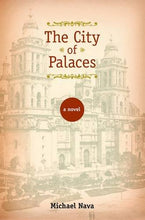 Load image into Gallery viewer, The City Of Palaces: A Novel