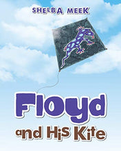 Load image into Gallery viewer, Floyd And His Kite