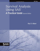 Load image into Gallery viewer, Survival Analysis Using Sas: A Practical Guide, Second Edition