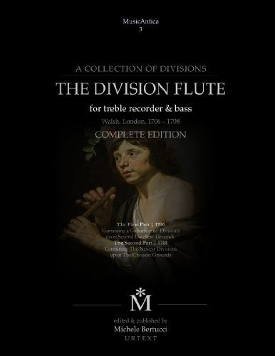 The Division Flute - Complete Edition