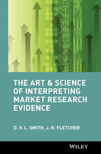 Load image into Gallery viewer, The Art And Science Of Interpreting Market Research Evidence